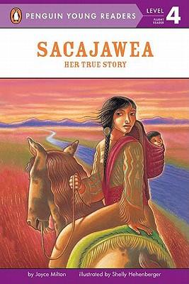 Sacajawea By Milton, Joyce/ Hehenberger, Shelly (ILT)